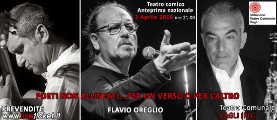 """Flavio Oreglio """"Poeti non allineati… per un verso o per l'altro""""al Teatro di Cagli"""