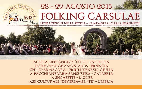 Folking Carsulae 2015-Raduno di gruppi folkloristici a Terni