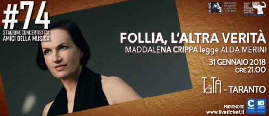 """Maddalena Crippa """"Follia, l'altra verità"""" al Teatro TaTà di Taranto"""