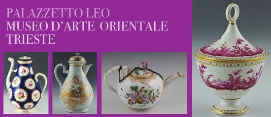 Fragili tesori, Museo d'Arte Orientale – Palazzetto Leo, Trieste