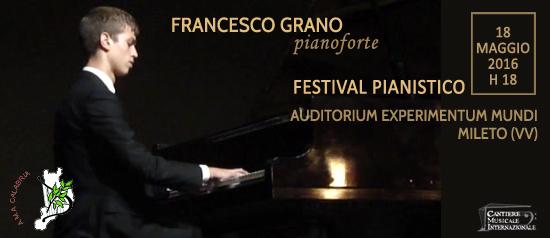 "Festival Pianistico ""Francesco Grano"" all'Auditorium Experimentum Mundi di Mileto"