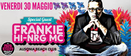 Papastuff Pool Up | Special Guest: Frankie Hi Nrg @Ausonia Beach Club di Trieste