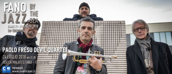 Paolo Fresu Devil Quartet al Fano Jazz by the Sea 2018