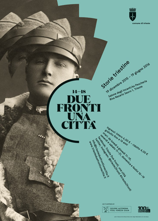 """""""14-18 Due fronti, una città"""" al Salone degli Incanti a Trieste"""