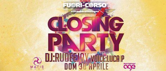 """Fuori-corso"" Closing Party with Rudeejay al Matis Dinner Club di Bologna"