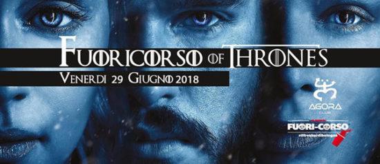 Fuoricorso Of Thrones all'Agora / Club a Bologna