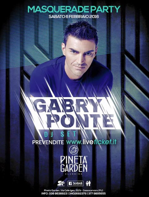 Gabry Ponte - Carnival and School Party - al Pineta Garden a Sassocorvaro