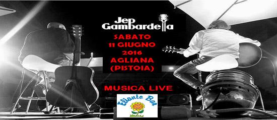 Jep Gambardella Acoustic Duo @ Elianto Bar a San Piero Agliana