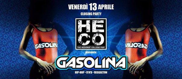 Gasolina closing party all'Heco - The Hedonist College di Forlì