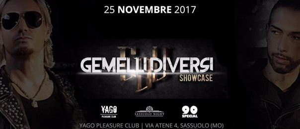 Special 90 Gemelli Diversi showcase a Yago Pleasure Club di Sassuolo