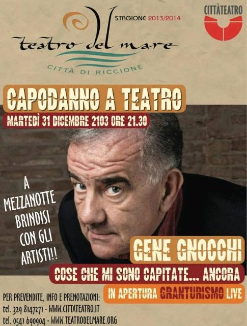 Capodanno a Teatro con Gene Gnocchi al Teatro del Mare di Riccione