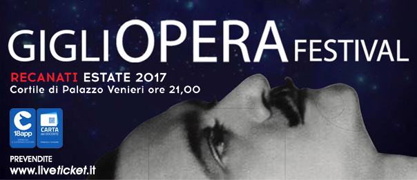 """Villa InCanto """"Gigli Opera Festival 2017"""" al Cortile di Palazzo Venieri a Recanati"""