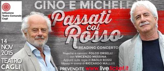 """Gino & Michele """"Passati con il rosso"""" al Teatro di Cagli"""