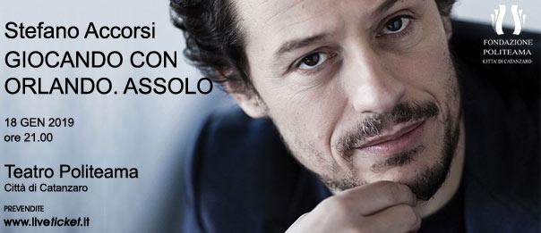 """Stefano Accorsi """"Giocando con Orlando. Assolo"""" al Teatro Politeama di Catanzaro"""