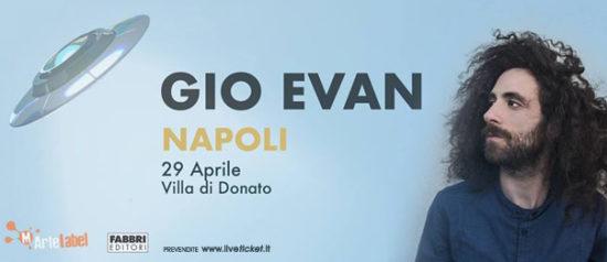 """Gio Evan """"Non contro me"""" a Villa Donato di Napoli"""