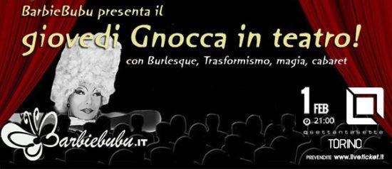 BerbieBubu presenta: Giovedì gnocca theater! al Q77 di Torino