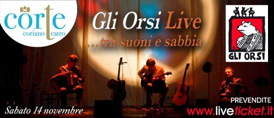 Gli ORSI live ...tra suoni e sabbia al Teatro CorTE di Coriano