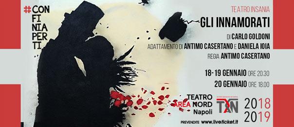 Gli Innamorati al Teatro Area Nord di Napoli