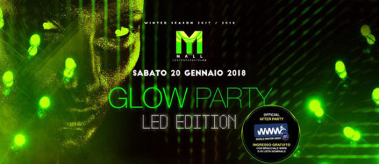 Glow Party - Led Edition al Mall Club di Rescaldina