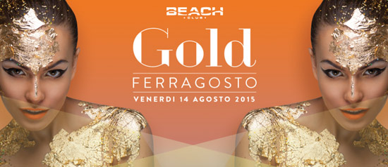 Gold Ferragosto al Beach Club Versilia