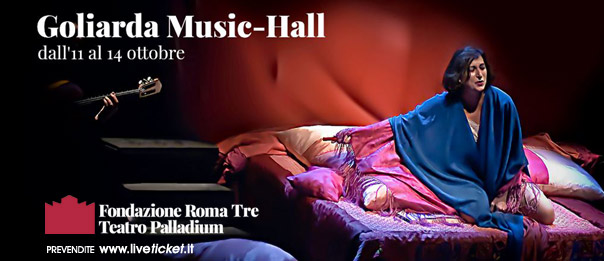 Goliarda Music Hall al Teatro Palladium a Roma