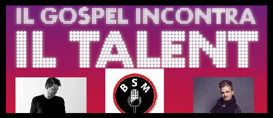 """Il Gospel incontra il Talent"" a Latina"