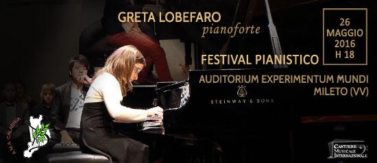 """Festival Pianistico """"Greta Lobefaro"""" all'Auditorium Experimentum Mundi di Mileto"""