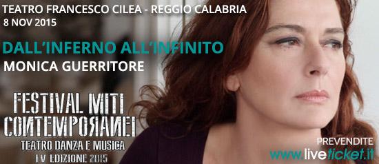 """Monica Guerritore """"Dall'Inferno all'Infinito"""" al Teatro Comunale Francesco Cilea di Reggio Calabria"""