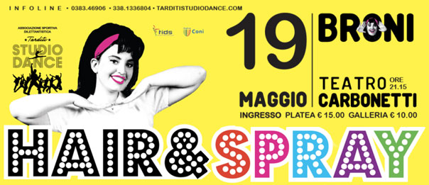 Hair & spray - The musical al Teatro Carbonetti a Broni