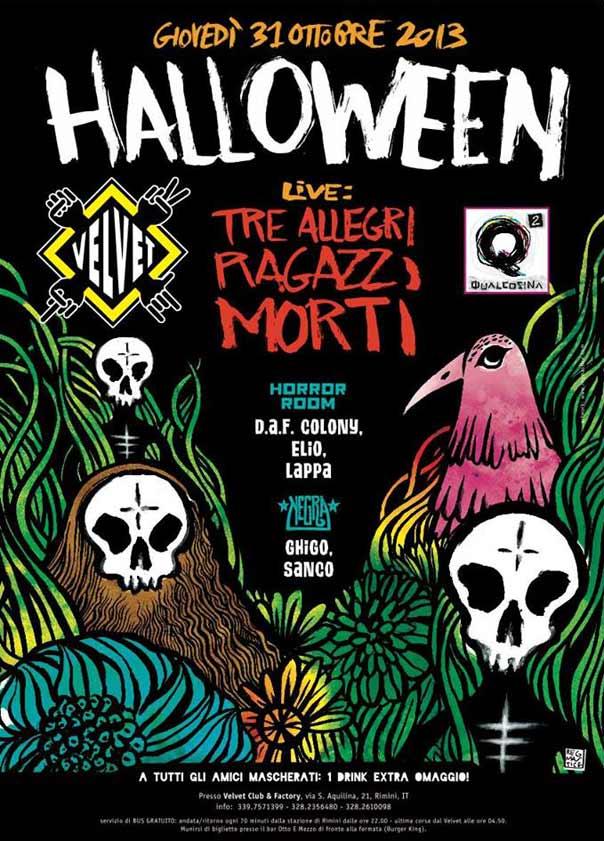 "Halloween ""Nel giardino dei fantasmi"" pARTy live Tre Allegri Ragazzi Morti al Velvet di Rimini"
