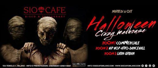 Halloween crazy madhouse al Sio Cafe a Milano