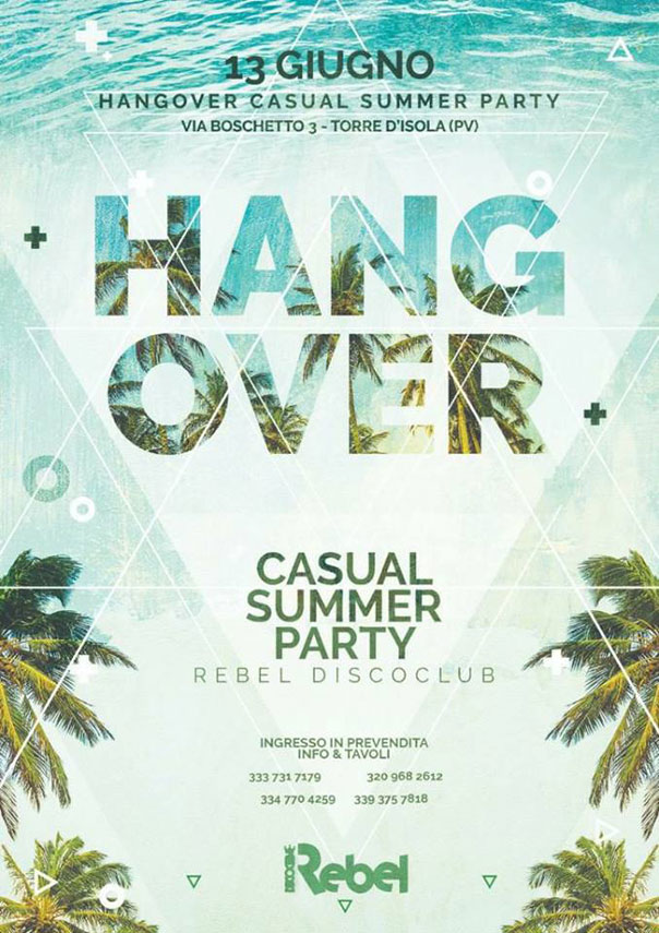 Hangover casual summer party a Rebel Disco Club di Torre d'Isola