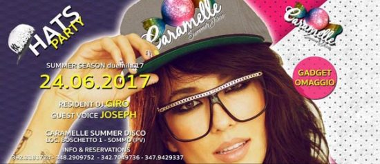 Hats Party al Caramelle Summer Disco di Boschetto - Sommo