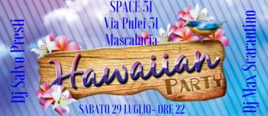 Hawaiian party allo Space 51 a Mascalucia