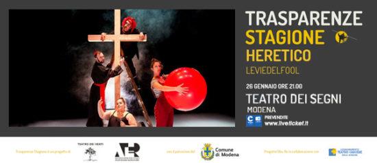 """Trasparenze Stagione """"Heretico"""" al Teatro dei Segni a Modena"""