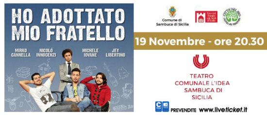 Ho adottato mio fratello al Teatro l'Idea a Sambuca di Sicilia