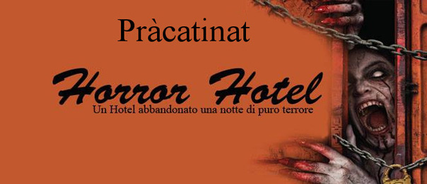 Horror Hotel a Prà Catinat di Fenestrelle
