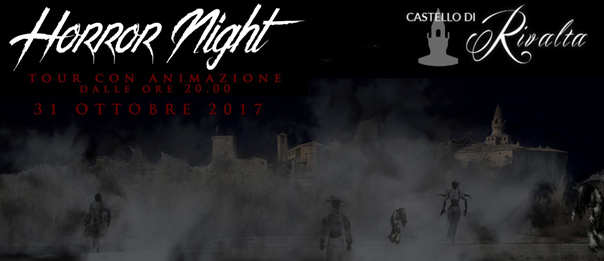 Halloween Horror Night al Castello di Rivalta a Gazzola