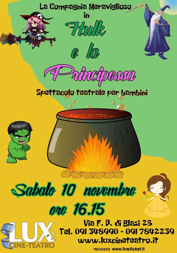 Hulk e la principessa al Cineteatro Lux di Palermo