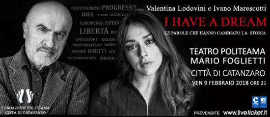 """Valentina Lodovini e Ivano Marescotti """"I have a dream"""" al Politeama Catanzaro"""