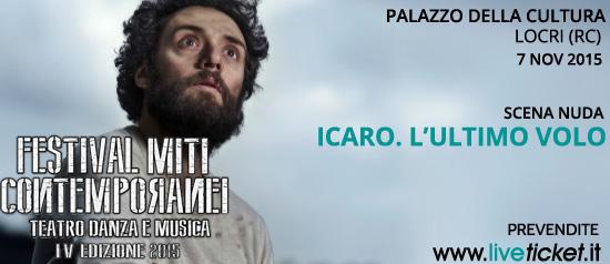 """Festival Miti Contemporanei 2015 """"Icaro. L'ultimo volo"""" al Palazzo della Cultura di Locri"""