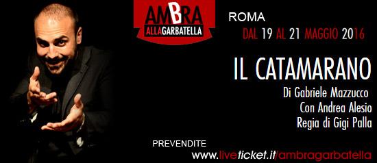 Il Catamarano al Teatro Ambra alla Garbatella di Roma