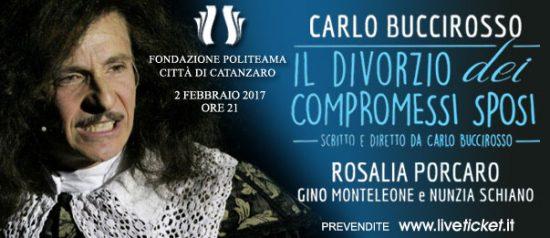 """Carlo Buccirosso e Rosalia Porcaro """"Il divorzio dei compromessi sposi"""" al Teatro Politeama di Catanzaro"""