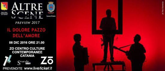 """""""Il dolore pazzo del'amore"""" al Zo Centro Culture Contemporanee di Catania"""