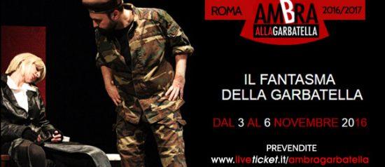 Il Fantasma della Garbatella al Teatro Ambra alla Garbatella di Roma