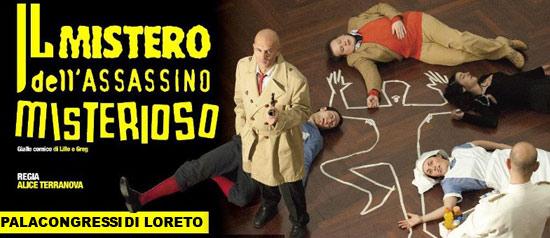 Il mistero dell'assassino misterioso al Palacongressi di Loreto