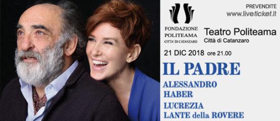 """Alessandro Haber e Lucrezia Lante della Rovere """"Il Padre"""" al Teatro Politeama di Catanzaro"""
