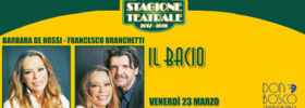 Barbara De Rossi e Francesco Branchetti – Il Bacio al Teatro Don Bosco di Varazze
