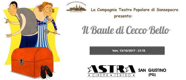 Il baule di Cecco Bello al Teatro Astra di San Giustino