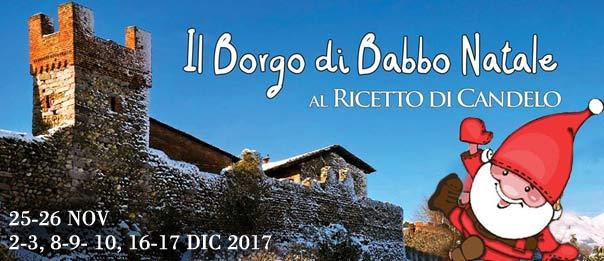 Il Borgo di Babbo Natale 2017 al Ricetto di Candelo